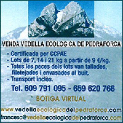 Vedella Ecològica del Pedraforca Saldes Berguedà